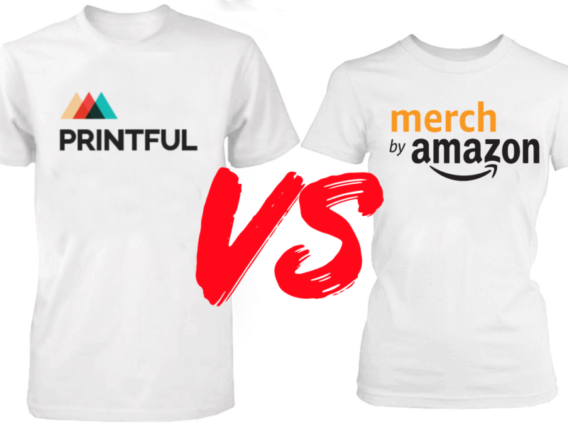 Merch By Amazon VS Printful