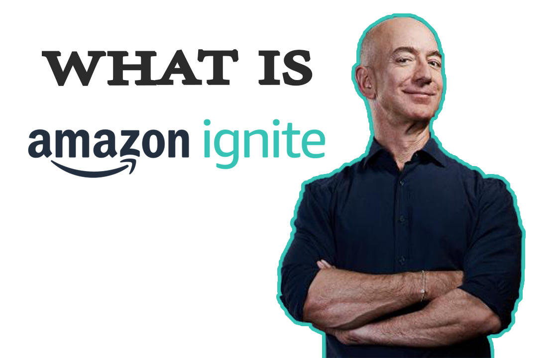 What is Amazon Ignite?